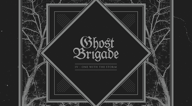 WORLD PREMIERE: FULL ALBUM STREAM 'Ⅳ- ONE WITH THE STORM'  【GHOST BRIGADE】
