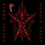 Celtic_frost_-_1999_-_morbid_tales_remaster