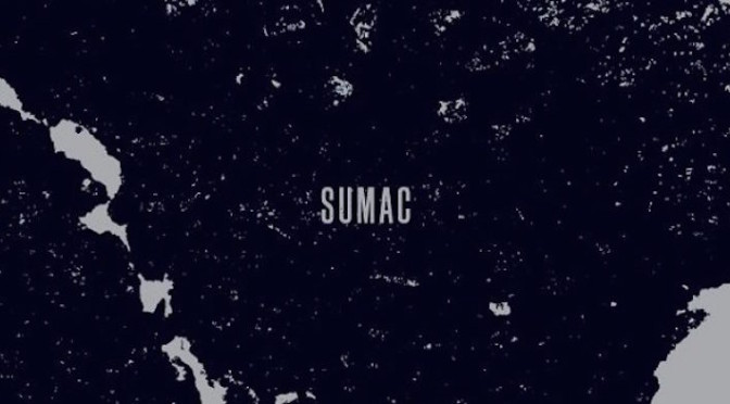 NEW DISC REVIEW + INTERVIEW 【SUMAC : WHAT ONE BECOMES】