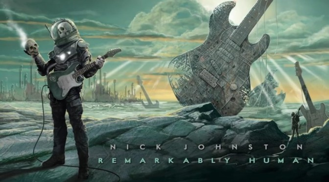 NEW DISC REVIEW + INTERVIEW 【NICK JOHNSTON : REMARKABLY HUMAN】