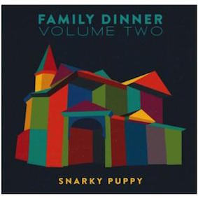 cd-cover-von-snarky-puppy-%22family-dinner-volume-two%22