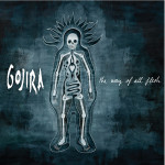 Gojira_-_The_Way_of_All_Flesh_-_2008