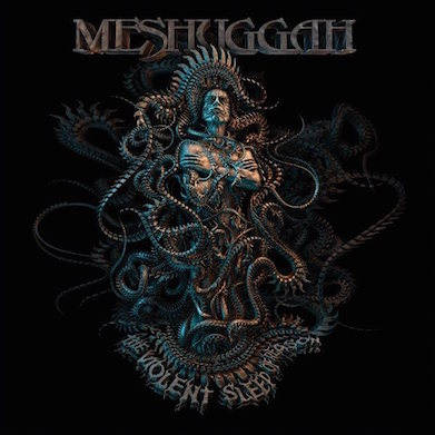 meshuggah_-_the_violent_sleep_of_reason-2