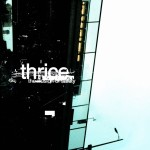Thrice_-_The_Illusion_of_Safety_cover-2