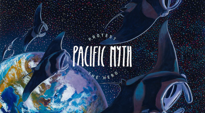 NEW DISC REVIEW + INTERVIEW 【PROTEST THE HERO : PACIFIC MYTH】