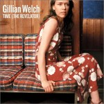 GillianWelch_Time(TheRevelator)