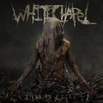 Whitechapel_-_This_Is_Exile