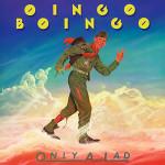 Oingo_Boingo-Only_a_Lad