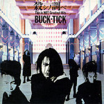 220px-Buck-Tick_-_Koroshi_no_Shirabe-This_Is_Not_Greatest_Hits