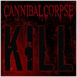 220px-Kill_-_cannibal_corpse