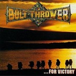220px-...For_Victory_(Bolt_Thrower_album)_cover_art