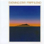 Fripp_&_Eno's_Evening_Star