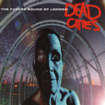 The_Future_Sound_of_London_Dead_Cities_album_cover