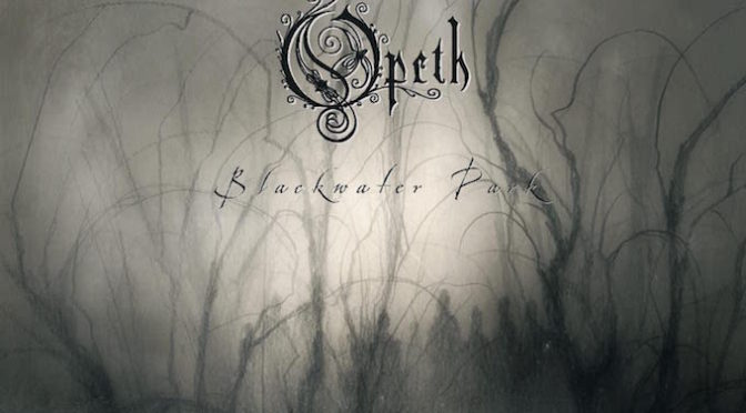 【OPETH : BLACKWATER PARK 20TH ANNIVERSARY】PROG MUSIC DISC GUIDE RELEASE SPECIAL !!
