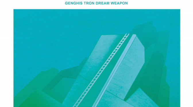 NEW DISC REVIEW + INTERVIEW 【GENGHIS TRON : DREAM WEAPON】